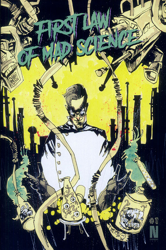 FIRST LAW OF MAD SCIENCE VARIANT